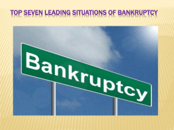 Top Seven Leading Situations of Bankruptcy