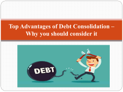 Top Advantages of Debt Consolidation – Why you
