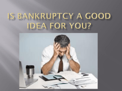 Is Bankruptcy a Good Idea for You