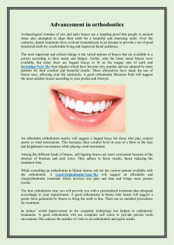 Advancement in orthodontics