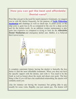 How you can get the best and affordable Dental care