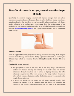 Benefits of cosmetic surgery to enhance the shape of body