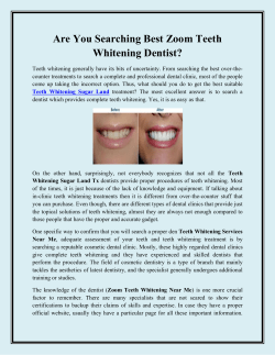 Are You Searching Best Zoom Teeth Whitening Dentist