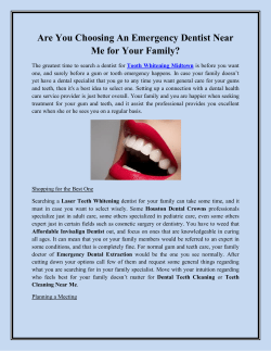 Are You Choosing An Emergency Dentist Near Me for Your Family