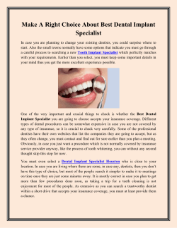 Make A Right Choice About Best Dental Implant Specialist