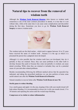 Natural tips to recover from the removal of wisdom teeth