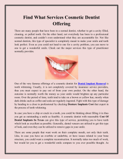 Find What Services Cosmetic Dentist Offering