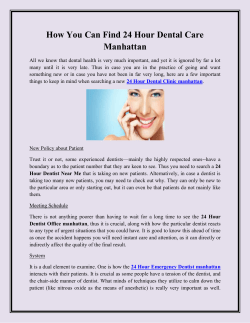 How You Can Find 24 Hour Dental Care Manhattan
