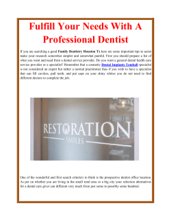 Fulfill Your Needs With A Professional Dentist