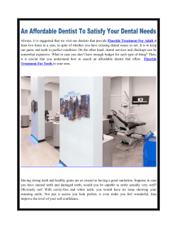 An Affordable Dentist To Satisfy Your Dental Needs