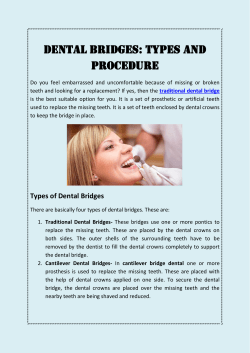 DENTAL BRIDGES TYPES AND PROCEDURE