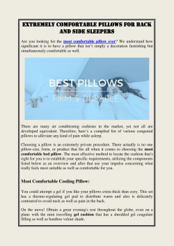 Extremely Comfortable Pillows For Back And Side Sleepers