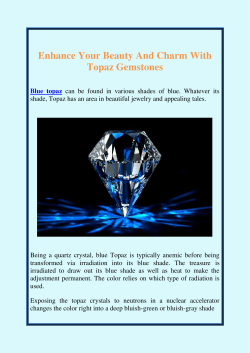Enhance Your Beauty And Charm With Topaz Gemstones
