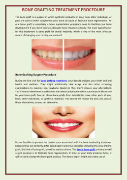 BONE GRAFTING TREATMENT PROCEDURE